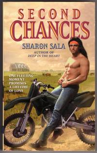 SECOND CHANCES by  Sharon Sala - Paperback - First Edition - 1996 - from Mirror Image Book and Biblio.com