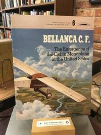 Bellanca C.F.: The Emergence of the Cabin Monoplane in the United States