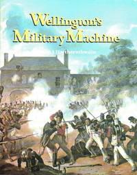 Wellington's Military Machine
