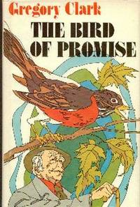 The Bird Of Promise.  A New Collection of Short Stories