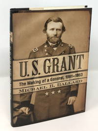 U. S. Grant: The Making of a General, 1861–1863