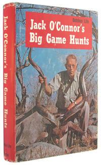 Jack O'Connor's Big Game Hunts