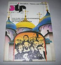 STP 12, December 1990: Culture and Government Cooperation and Confrontation (Socialism: Theory and Practice) by N/A - Paperback - 1990 - from Easy Chair Books (SKU: 168352)