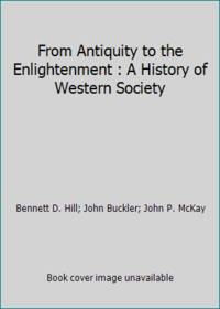 A History of Western Society: From Antiquity to the Enlightenment, Chapters 1-17