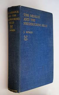 The Merrick and the neighbouring hills : tramps by hill, stream, and loch