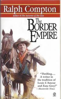 The Border Empire by  Ralph Compton - Paperback - from Solomonsmine and Biblio.com
