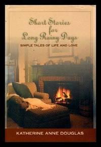 SHORT STORIES FOR LONG RAINY DAYS