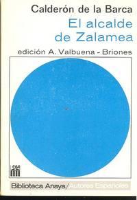 El garrote más bien dado, o El Alcalde de Zalamea ; edición, introducción y notas de  A. Valbuena-Briones.