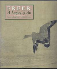 Freer. A Legacy of Art