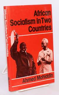 African socialism in two countries by  Ahmed Mohiddin - First Edition - 1981 - from Bolerium Books Inc., ABAA/ILAB (SKU: 180074)