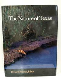 The Nature of Texas: A Feast of Native Beauty from Texas Highways Magazine