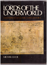 Lords of the Underworld: Masterpieces of Classical Maya Ceramics