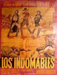 Los indomables. Con Rodolfo de Anda, Pedro Armendáriz Jr., Jorge Russek. (Cartel de la película)