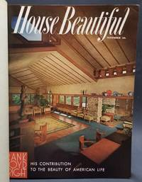 House Beautiful: The Dramatic Story of Frank Lloyd Wright (November 1955)