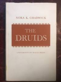 The Druids by Nora K. Chadwick - First Edition First Printing - 1966 - from Three Geese In Flight Celtic Books (SKU: 015659)