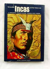 The Incredible Incas and Their Timeless Land by  Loren McIntyre - Hardcover - 2nd Printing - 1978 - from Adelaide Booksellers and Biblio.com