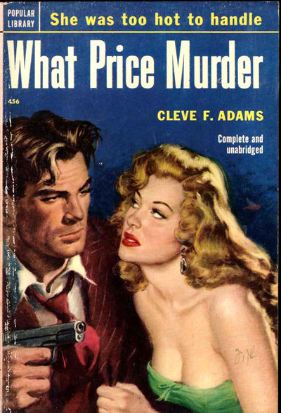 NY: Popular Library, 1952. Mass market paperback. Very good. Wraps lightly rubbed and edgeworn, else...