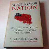 Shaping Our Nation-Signed and Inscribed