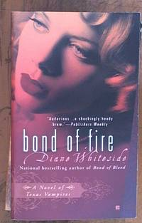 image of Bond of Fire: A Novel of Texas Vampires