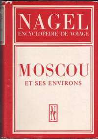 Moscou et ses environs. (Guides Nagel)