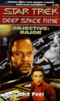 Objective : Bajor by John Peel - Paperback - 1996 - from ThriftBooks (SKU: G0671568116I3N00)