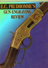 E.C. Prudhomme's Gun Engraving Review