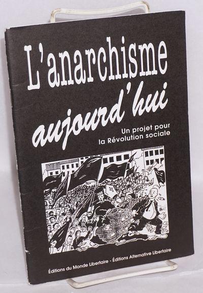 Paris & Bruxelles: Éditions du Monde Libertaire & Éditions Alternative Libertaire, 1996. Pamphlet....