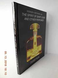 The Spirit of Saint Louis and Other Perfumes