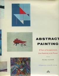 Abstract Painting: Fifty Years of Accomplishment  from Kandinsky to the Present
