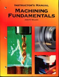 Machining Fundamentals, Instructor's Manual