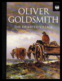 THE DESERTED VILLAGE - and Other Poems