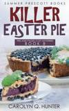 Killer Easter Pie (Pies and Pages Cozy Mysteries) (Volume 9)