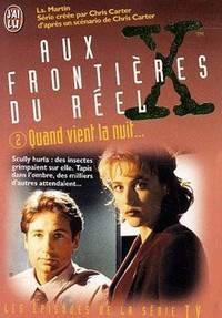 The X Files  Tome 2 : Quand vient la nuit