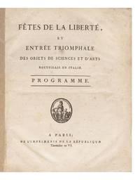 Fêtes de la Liberté, et Entrée triomphale des Objets de Sciences et d'Arts recueillis en Italie. Programme