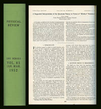 """A Suggested Interpretation of the Quantum Theory in Terms of Hidden Variables, Parts I and II,"""" in The Physical Review, 85 (1952)"""