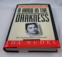 Hand in the Darkness: The Autobiography of a Refusenik