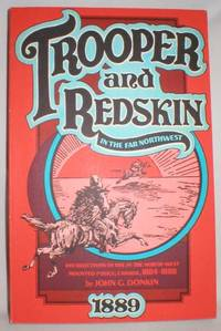 Trooper and Redskin in the Far Northwest