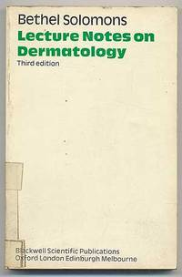Lecture Notes on Dermatology: Third Edition
