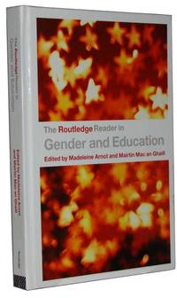 The Routledge Reader In Gender & Education