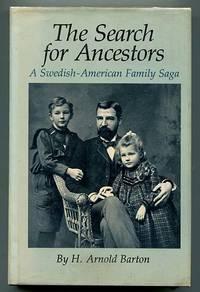 The Search for Ancestors: A Swedish-American Family Saga