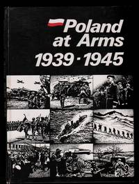 Poland at Arms 1939-1945.