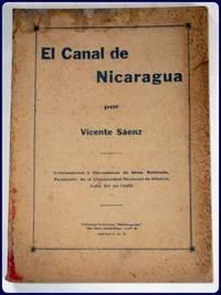 EL CANAL DE NICARAGUA. Conferencias y Discusiones de Mesa Redonda, Paraninfo de la Universidad...