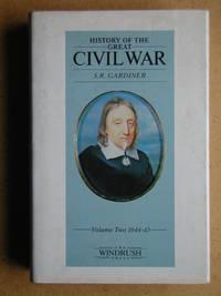 History of the Great Civil War 1642-1649. Vol. 2. 1644-1645.