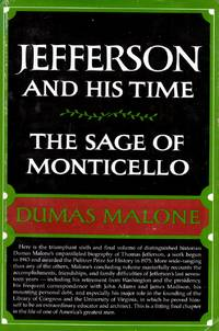 The Sage of Monticello (Jefferson and His Time Vol 6)