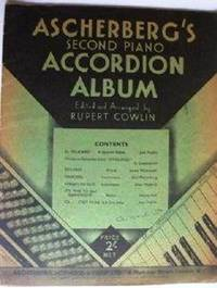 Aschberg's Second Piano Accordion Album by Cowlin Rupert (arr.)