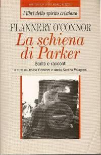 La schiena di Parker. Scritti e racconti