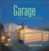 Garage : Reinventing the Place We Park