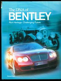 The DNA of Bentley - Rich Heritage - Challenging Future