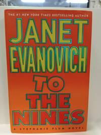 To the Nines: Stephanie Plum Novels