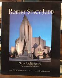 Robert Stacy-Judd: Maya Architecture and the Creation of a New Style